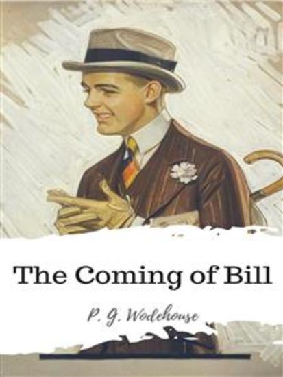 The Coming of Bill - cover