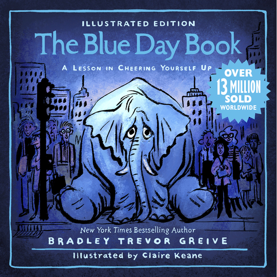 The Blue Day Book Illustrated Edition - A Lesson in Cheering Yourself Up - cover
