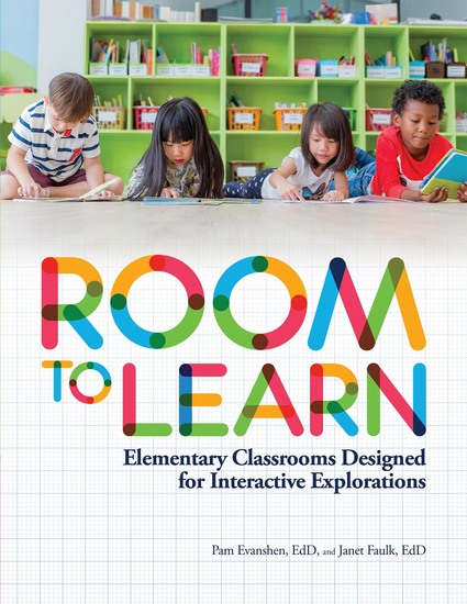 Room to Learn - Elementary Classrooms Designed for Interactive Explorations - cover