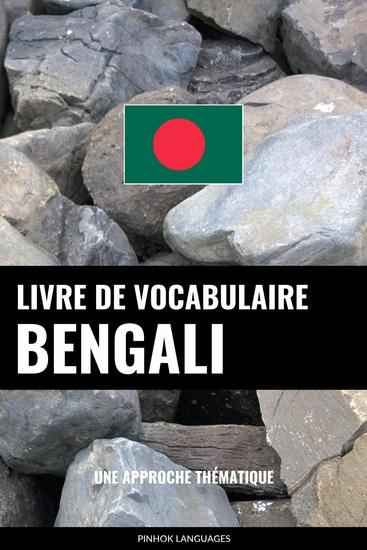Livre de vocabulaire bengali - Une approche thématique - cover