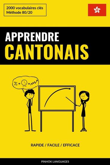 Apprendre le cantonais - Rapide Facile Efficace - 2000 vocabulaires clés - cover