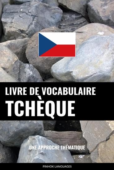 Livre de vocabulaire tchèque - Une approche thématique - cover