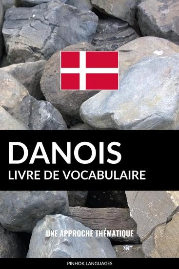 Livre de vocabulaire danois - Une approche thématique - cover