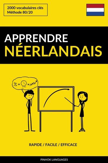 Apprendre le néerlandais - Rapide Facile Efficace - 2000 vocabulaires clés - cover