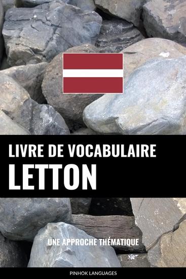 Livre de vocabulaire letton - Une approche thématique - cover
