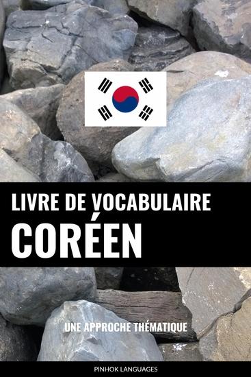 Livre de vocabulaire coréen - Une approche thématique - cover