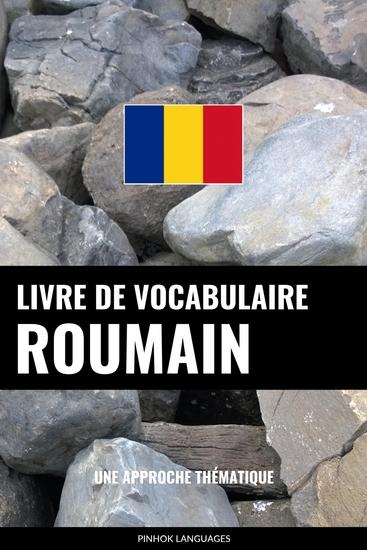 Livre de vocabulaire roumain - Une approche thématique - cover