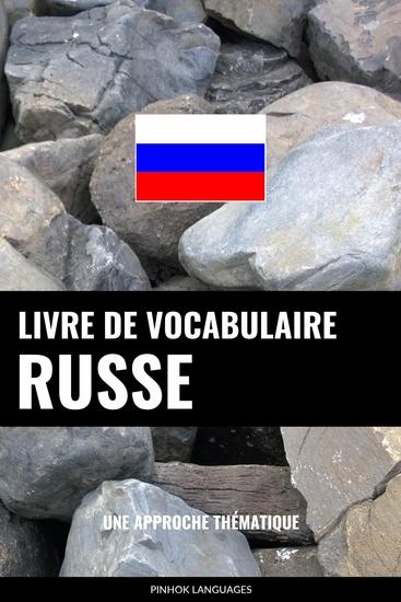 Livre de vocabulaire russe - Une approche thématique - cover