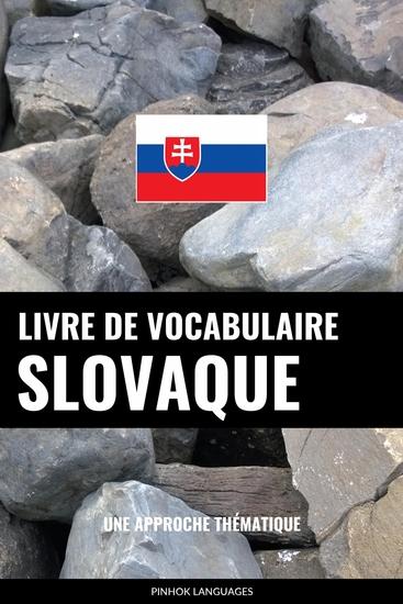 Livre de vocabulaire slovaque - Une approche thématique - cover