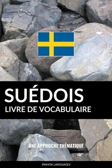 Livre de vocabulaire suédois - Une approche thématique - cover