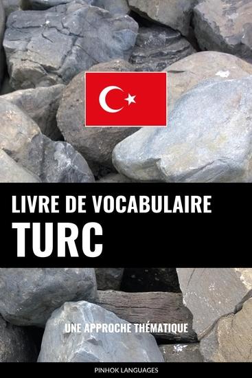 Livre de vocabulaire turc - Une approche thématique - cover