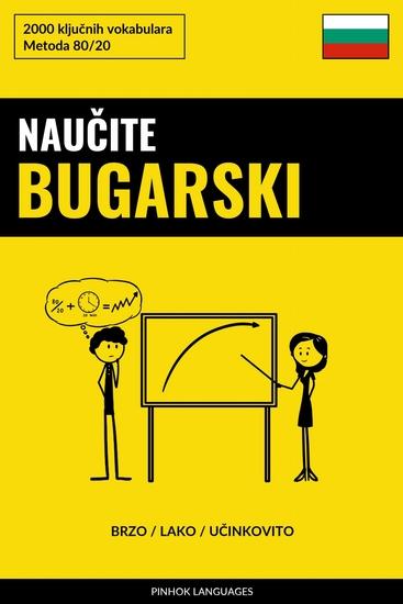 Naučite Bugarski - Brzo Lako Učinkovito - 2000 ključnih vokabulara - cover