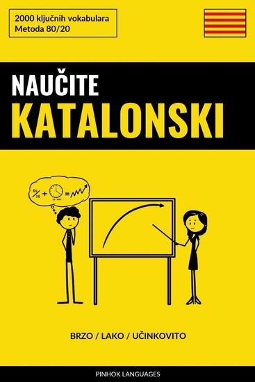 Naučite Katalonski - Brzo Lako Učinkovito - 2000 ključnih vokabulara - cover