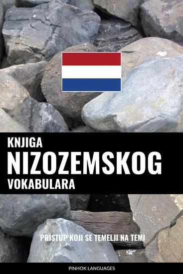 Knjiga nizozemskog vokabulara - Pristup koji se temelji na temi - cover