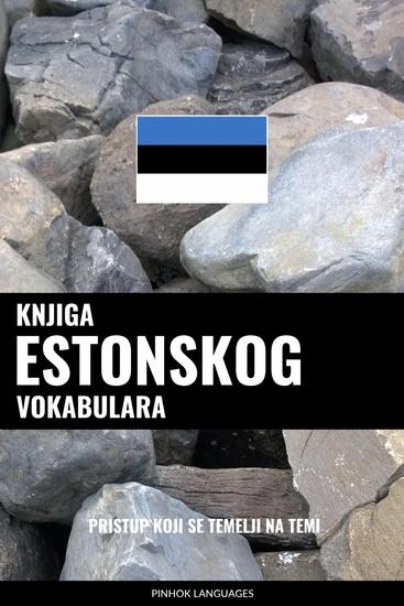 Knjiga estonskog vokabulara - Pristup koji se temelji na temi - cover