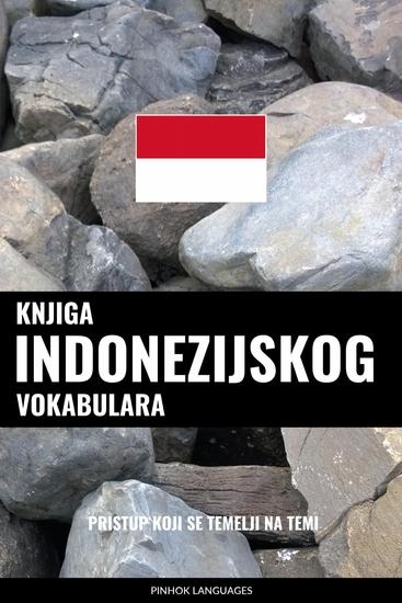 Knjiga indonezijskog vokabulara - Pristup koji se temelji na temi - cover
