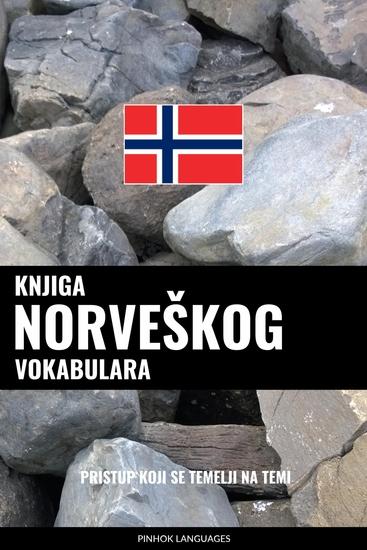 Knjiga norveškog vokabulara - Pristup koji se temelji na temi - cover