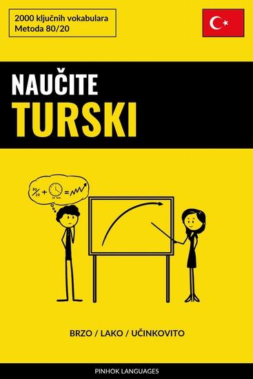 Naučite Turski - Brzo Lako Učinkovito - 2000 ključnih vokabulara - cover