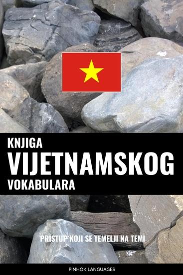 Knjiga vijetnamskog vokabulara - Pristup koji se temelji na temi - cover