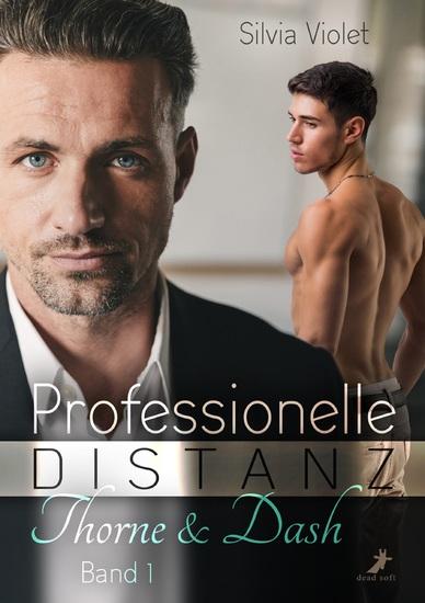Professionelle Distanz - Thorne & Dash 1 - cover