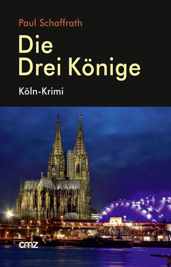 Die Drei Könige - Köln-Krimi - cover