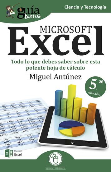 GuíaBurros Microsoft Excel - Todo lo que necesitas saber sobre esta potente hoja de cálculo - cover