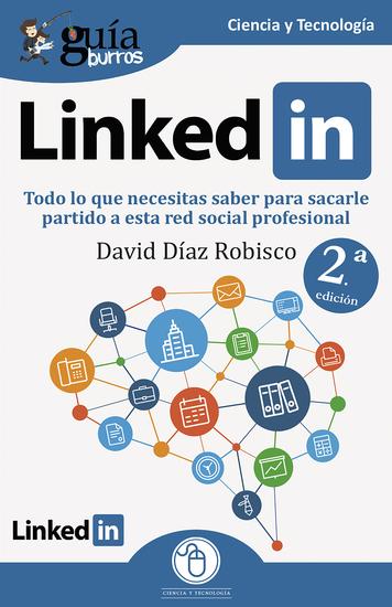 GuíaBurros Linkedin - Todo lo que necesitas saber para sacarle partido a esta red social profesional - cover