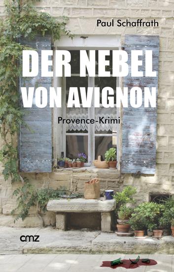 Der Nebel von Avignon - Provence-Krimi - cover