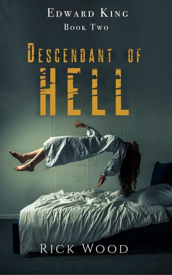 Descendant of Hell - The Edward King Series #2 - cover