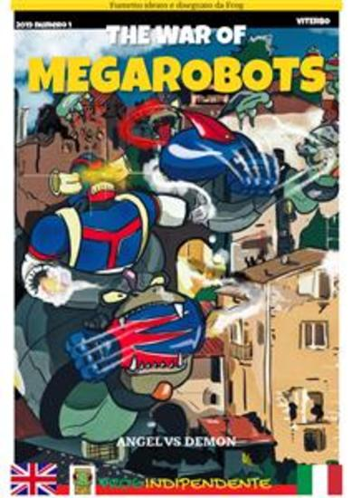 The war of Megarobots - La guerra dei Megarobots - cover