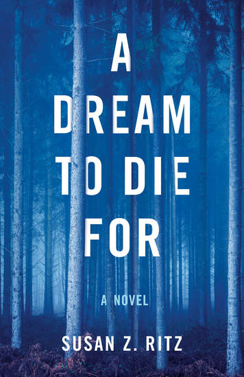 A Dream to Die For - A Novel - cover