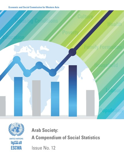 Arab Society: Compendium of Social Statistics - Issue No12 - Arab Society: Compendium of Social Statistics - Issue No12 - cover