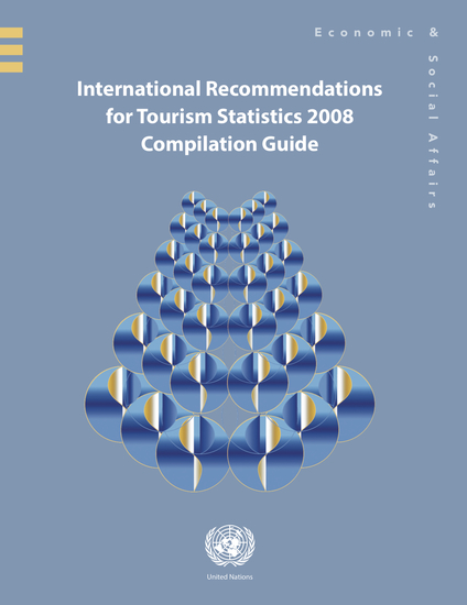 International Recommendations for Tourism Statistics 2008 - Compilation Guide - cover