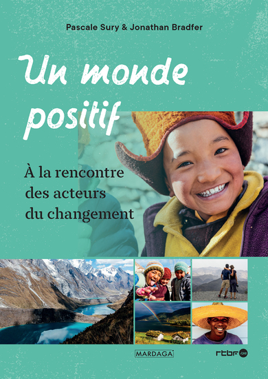 Un monde positif - À la rencontre des acteurs du changement - cover