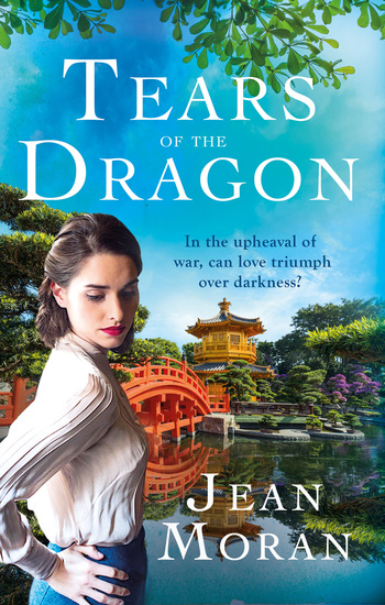 Tears of the Dragon - A sweeping exotic historical saga for fans of Dinah Jefferies - cover