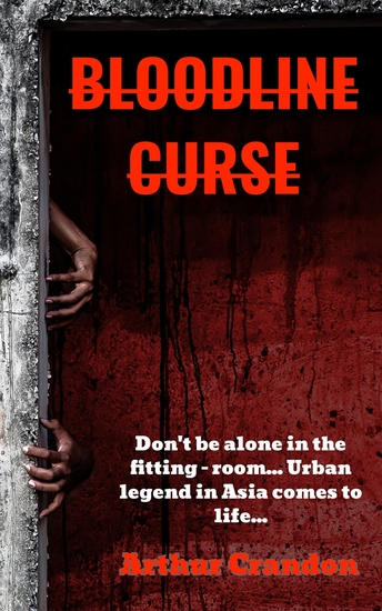 Bloodline Curse - Don't be alone in the fitting - room Urban legend in Asia comes to life - cover