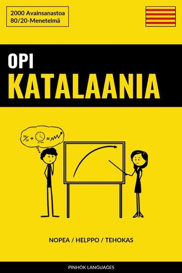 Opi Katalaania - Nopea Helppo Tehokas - 2000 Avainsanastoa - cover
