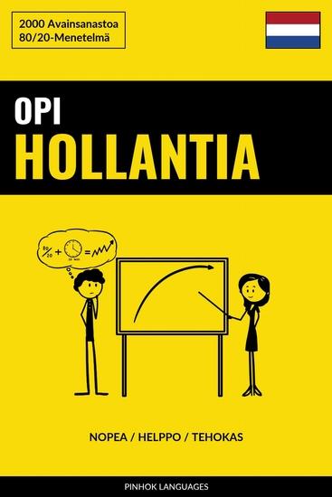Opi Hollantia - Nopea Helppo Tehokas - 2000 Avainsanastoa - cover