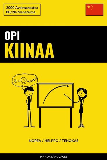 Opi Kiinaa - Nopea Helppo Tehokas - 2000 Avainsanastoa - cover
