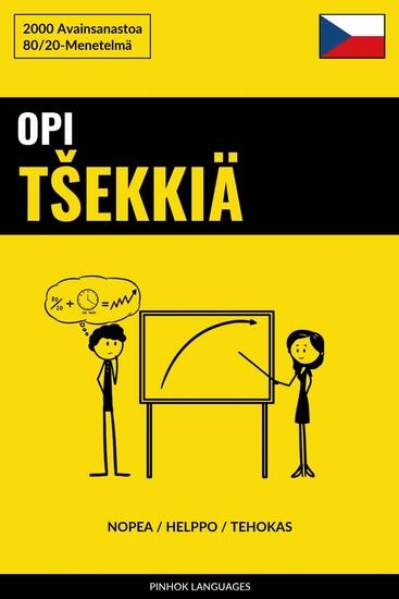 Opi Tšekkiä - Nopea Helppo Tehokas - 2000 Avainsanastoa - cover
