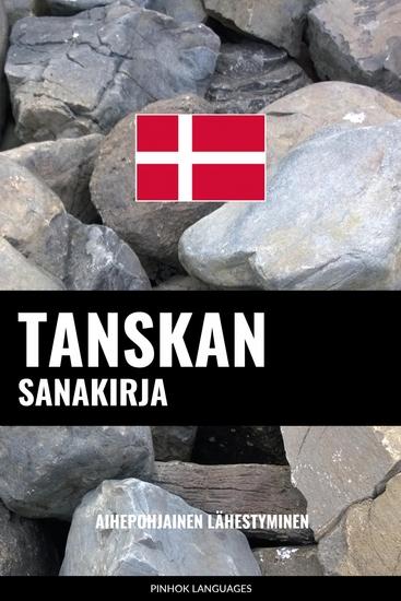 Tanskan sanakirja - Aihepohjainen lähestyminen - cover