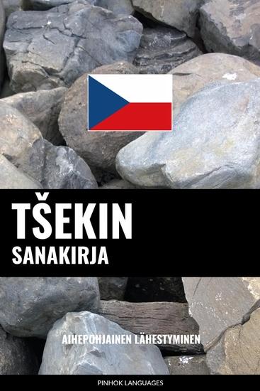 Tšekin sanakirja - Aihepohjainen lähestyminen - cover