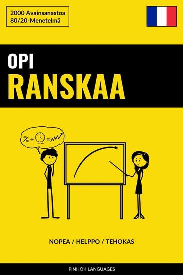 Opi Ranskaa - Nopea Helppo Tehokas - 2000 Avainsanastoa - cover