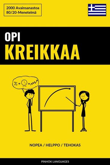 Opi Kreikkaa - Nopea Helppo Tehokas - 2000 Avainsanastoa - cover