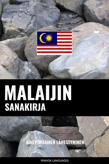 Malaijin sanakirja - Aihepohjainen lähestyminen - cover