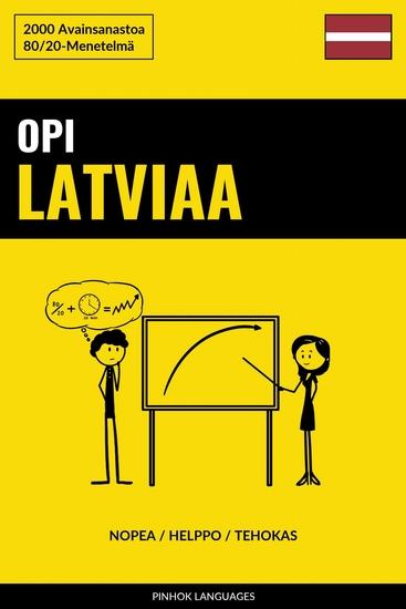 Opi Latviaa - Nopea Helppo Tehokas - 2000 Avainsanastoa - cover