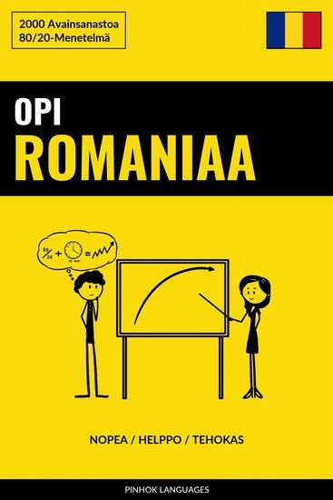 Opi Romaniaa - Nopea Helppo Tehokas - 2000 Avainsanastoa - cover