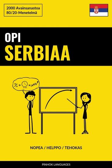 Opi Serbiaa - Nopea Helppo Tehokas - 2000 Avainsanastoa - cover
