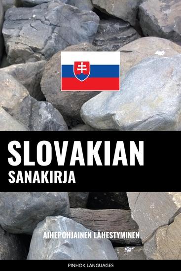 Slovakian sanakirja - Aihepohjainen lähestyminen - cover