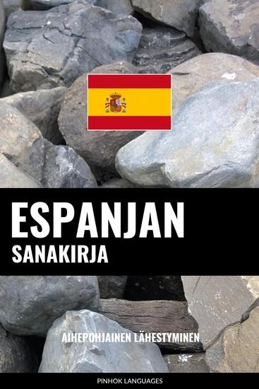 Espanjan sanakirja - Aihepohjainen lähestyminen - cover